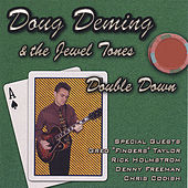 Double Down by Doug Deming