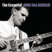 The Essential John McLaughlin de John McLaughlin