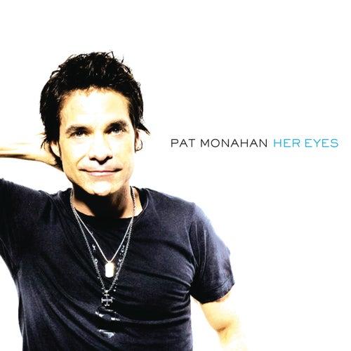 Her Eyes by Pat Monahan