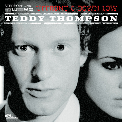 Up Front & Down Low by Teddy Thompson