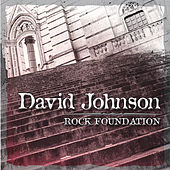 Rock Foundation by David Johnson