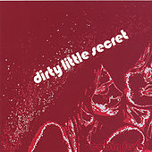 Cabin Fever by Dirty Little Secret