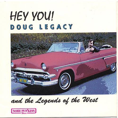 Hey You! by Doug Legacy