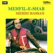 Mehfil-E-Shab by Mehdi Hassan