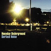 Surface Noise (Bonus Track Version) de Noonday Underground