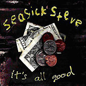 It's All Good de Seasick Steve