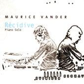 Piano Solo En Récidive von Maurice Vander
