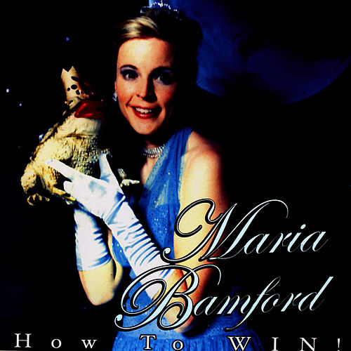 How To WIN! by Maria Bamford