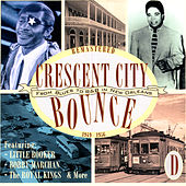 Crescent City Bounce: From Blues To R&B In New Orleans, CD D de Various Artists