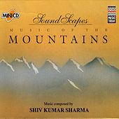 Soundscapes - Mountains de Pandit Shivkumar Sharma