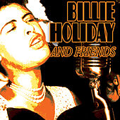 Billie Holiday & Friends by Various Artists