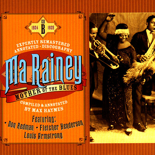 Mother Of The Blues, CD B by Ma Rainey