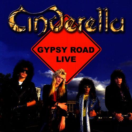 Gypsy Road Live by Cinderella
