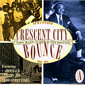 Crescent City Bounce: From Blues To R&B In New Orleans, CD A by Various Artists