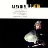 Riel Atin' by Alex Riel