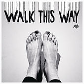 Walk This Way by Mø