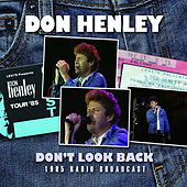Don't Look Back (Live) de Don Henley