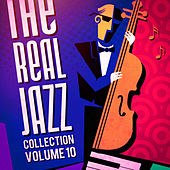 The Real Jazz Collection, Vol. 10 de Various Artists