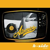 B-Side Stereo by Atomics