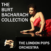 The Burt Bacharach Collection by The London Pops Orchestra