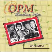 OPM Timeless Hits, Vol. 4 by Various Artists