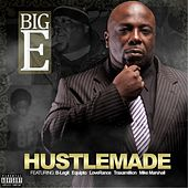 Hustlemade by The Big E