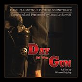 Day of the Gun (Original Motion Picture Soundtrack) by Various Artists