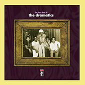The Very Best Of The Dramatics by The Dramatics