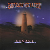 Legacy by Shadow Gallery