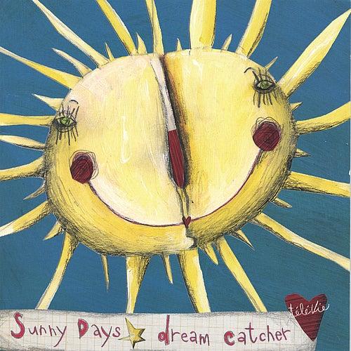 Sunny Days (Single) by Dreamcatcher