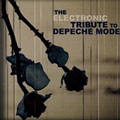 The Electronic Tribute To Depeche Mode: Volume 2 by Various Artists