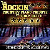 The Rockin' Country Piano Tribute To Toby Keith by Vitamin Piano Series