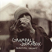 Scientific Cricket by Grampall Jookabox