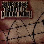 Bluegrass Tribute To Linkin Park Performed by Cornbread Red by Pickin' On