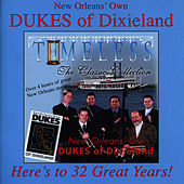 Timeless, The Classic Collection by New Orleans Own the Dukes Of Dixieland