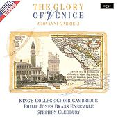 Gabrieli: The Glory of Venice by Choir of King's College, Cambridge