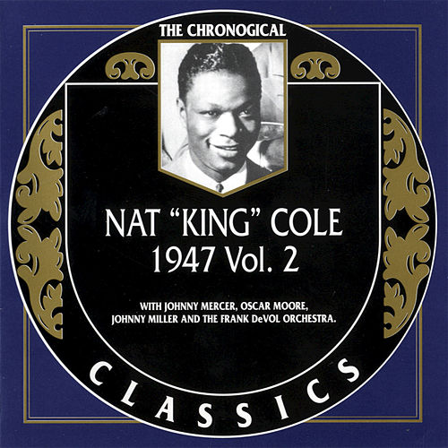 1947, Vol. 2 by Nat King Cole