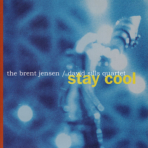 Stay Cool by Brent Jensen