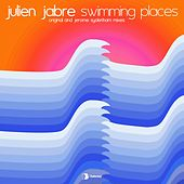 Swimming Places by Julien Jabre