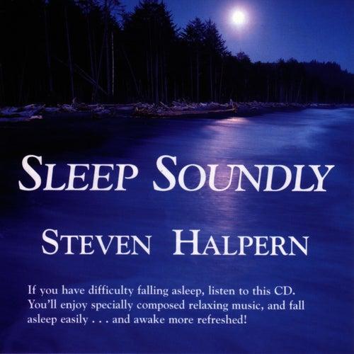 Sleep Soundly by Steven Halpern