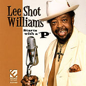 Starts With A 'P' by Lee Shot Williams