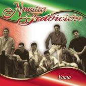 Nuestra Tradición by Fama