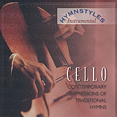 Hymn styles - Cello Hymns by The London Fox Players