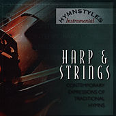 Hymn styles - Harp And Strings by The London Fox Players