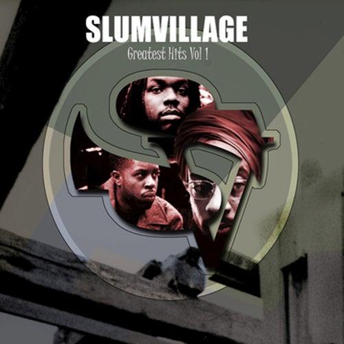 Slum Village Greatest Hits Vol. 1 by Slum Village