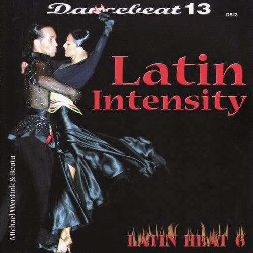Dancebeat 13: Latin Intensity by Tony Evans