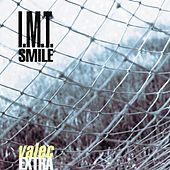 Valec Extra by I.M.T. Smile