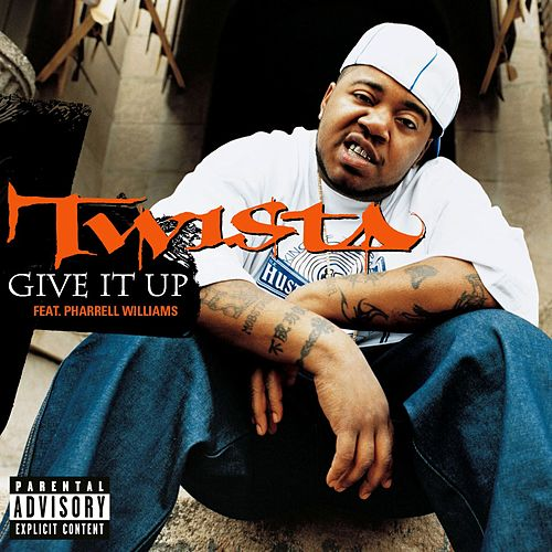 Give It Up by Twista