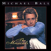 The Musicals by Michael Ball