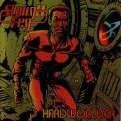 Hardworlder by Slough Feg